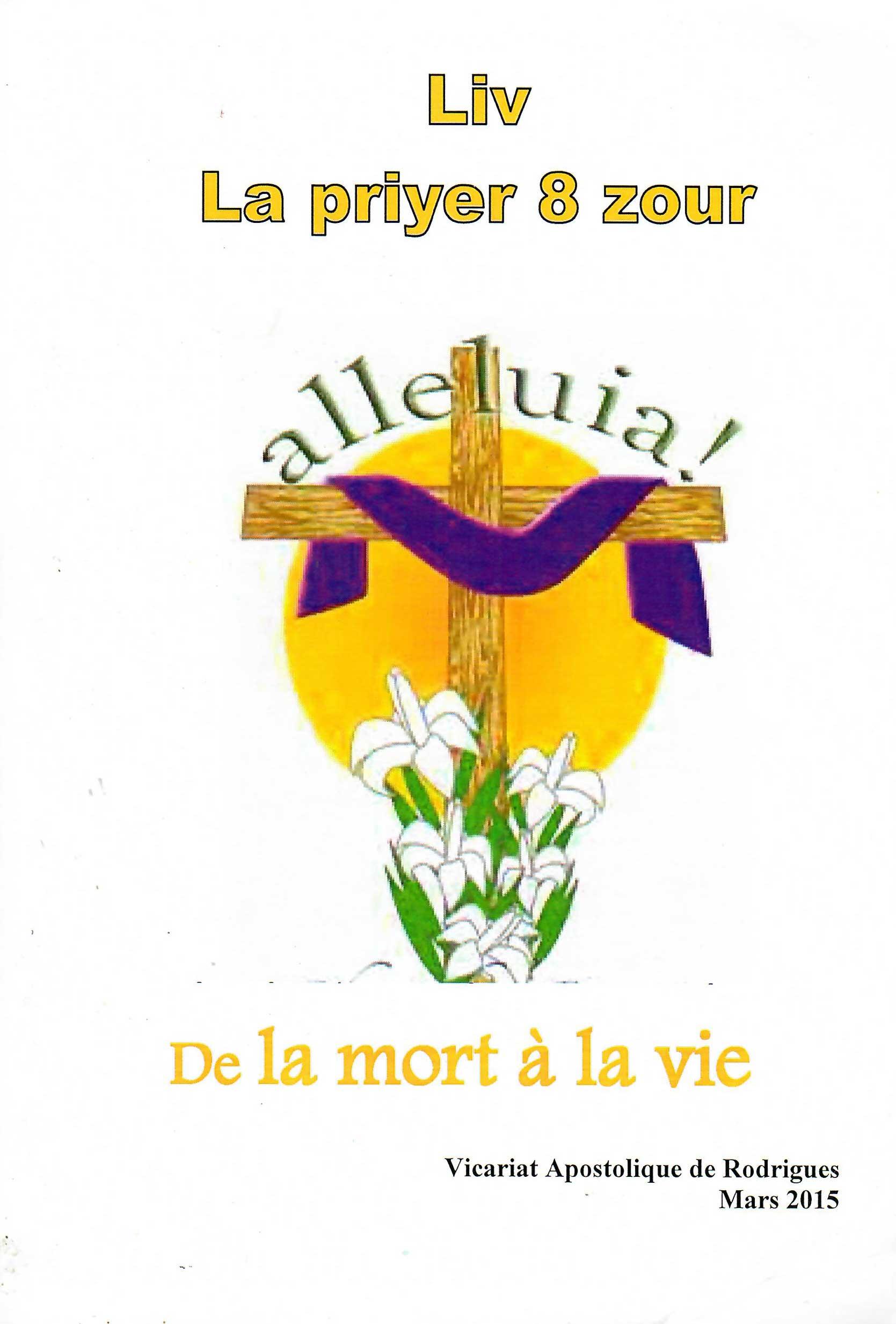 Liv La Prière 8 Zour, De la Mort à la Vie